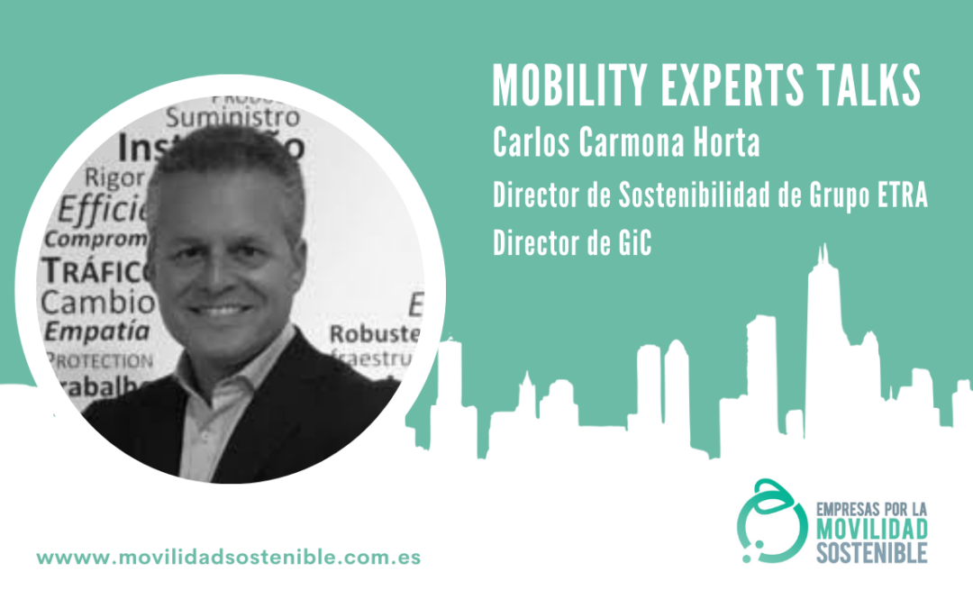 Mobility Experts Talks | Grupo ETRA y GiC