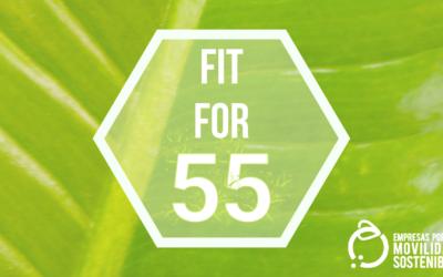 «Fit for 55»: ¿Cómo afecta al transporte y la movilidad?