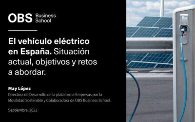 Informe OBS: El vehículo eléctrico en España. Situación actual, objetivos y retos a abordar